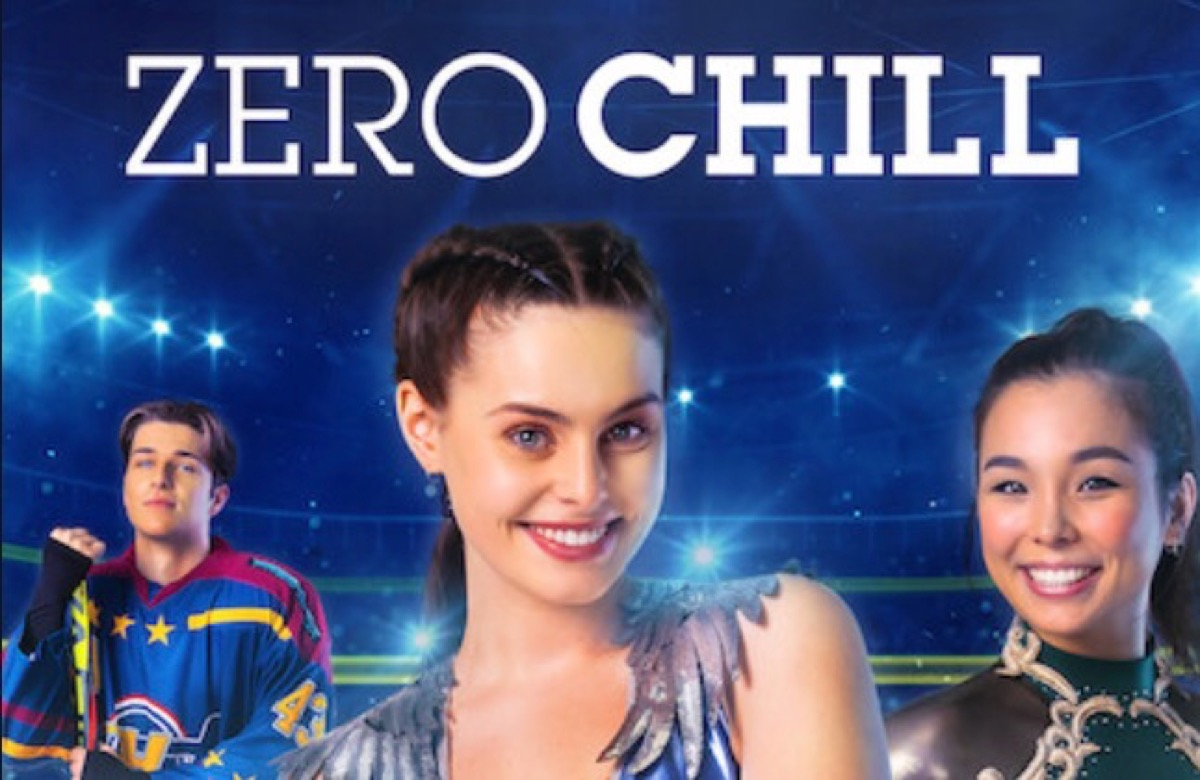 This image shows a poster for a Netflix original series. The series name is 'Zero Chill'. The main image is of three people - two women and one man. The man is to the left of the image wearing an ice hockey outfit. The girl in the middle is wearing a shirt purple lycra outfit and smiling towards to the camera. The girl on the right is wearing a green outfit with gold accents and a grey lycra suit underneath, she is also smiling towards the camera. The background appears to be an ice rink.