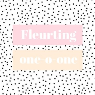 This is Ffleur's logo for her Instagram account. The word 'Fleurting' is written in white and is in a pink box. The words 'one-o-one' is also written in white but in an orange box, and is laced underneath the pink box. The background is white with small black dots.