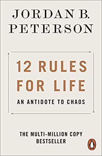 The book, 12 Rules for Life: An Antidote to Chaos by Jordan Peterson is pictured here.