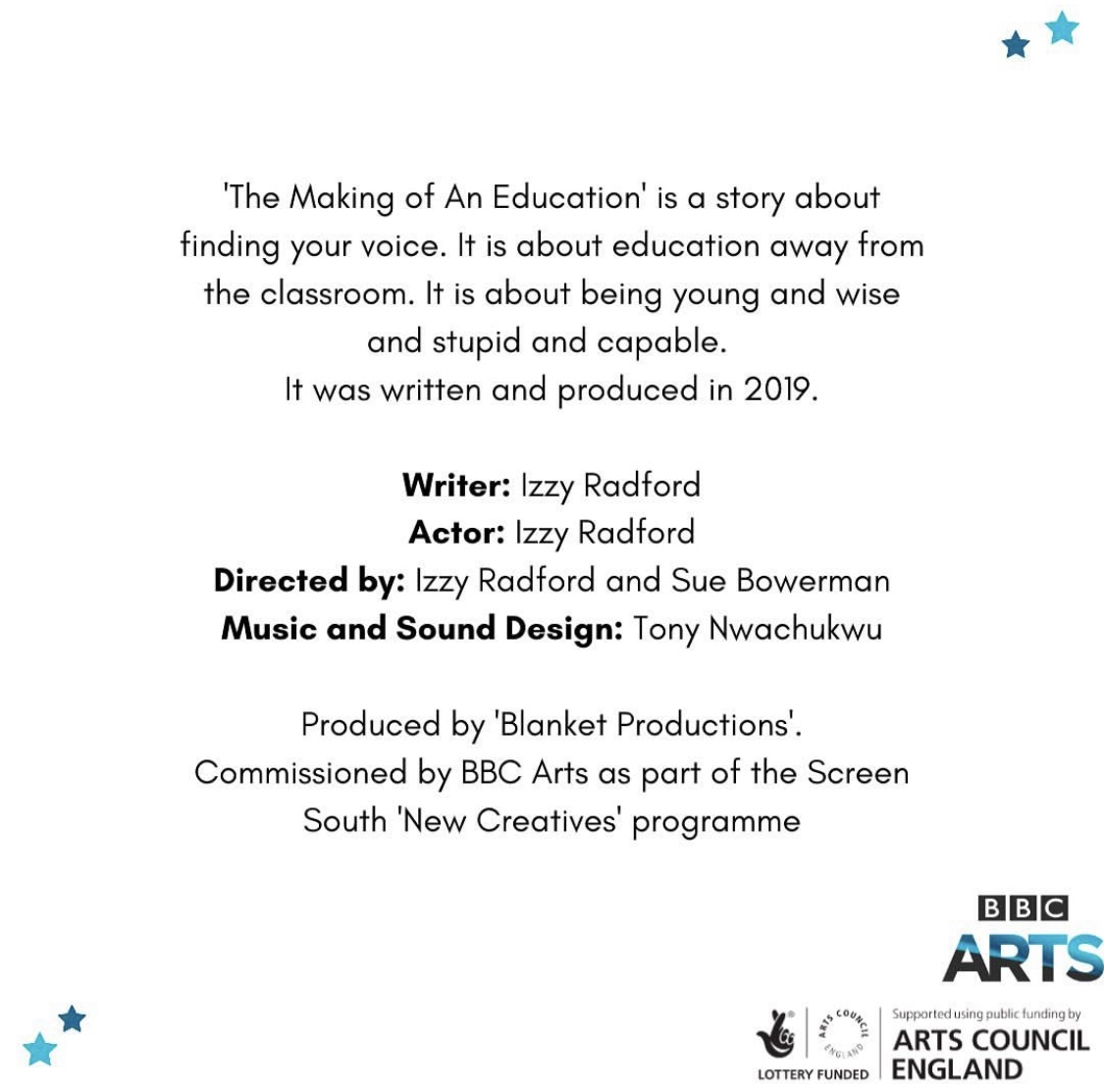 This is a promotional image of Izzy Radford's Making Of An Education. Here, a white screen with black writing credits Izzy and the producers who made her audio piece.
