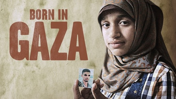 This is an image of the title screen of the documentary, Born in Gaza. The title is in red and to the right of the title is a girl.