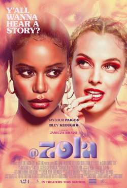 This image is the movie poster for the 2020 film, Zola. On it are two women.